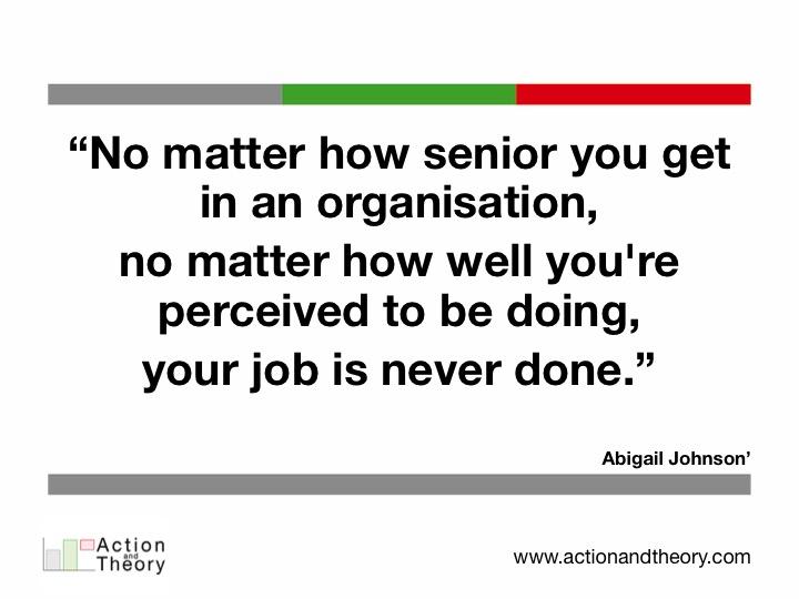 No matter how senior you get in an organisation