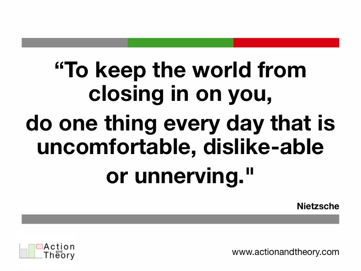 To keep the world from closing in on you
