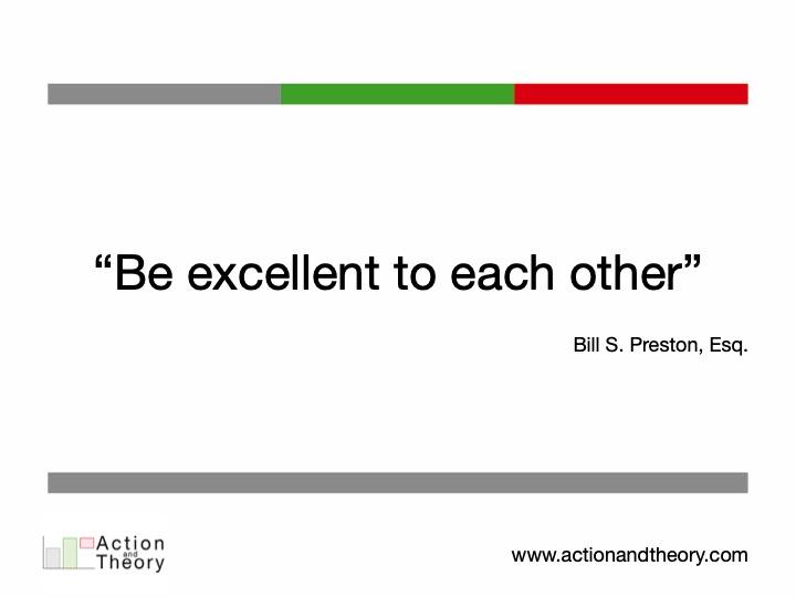 Bill S. Preston, Esq. Quote