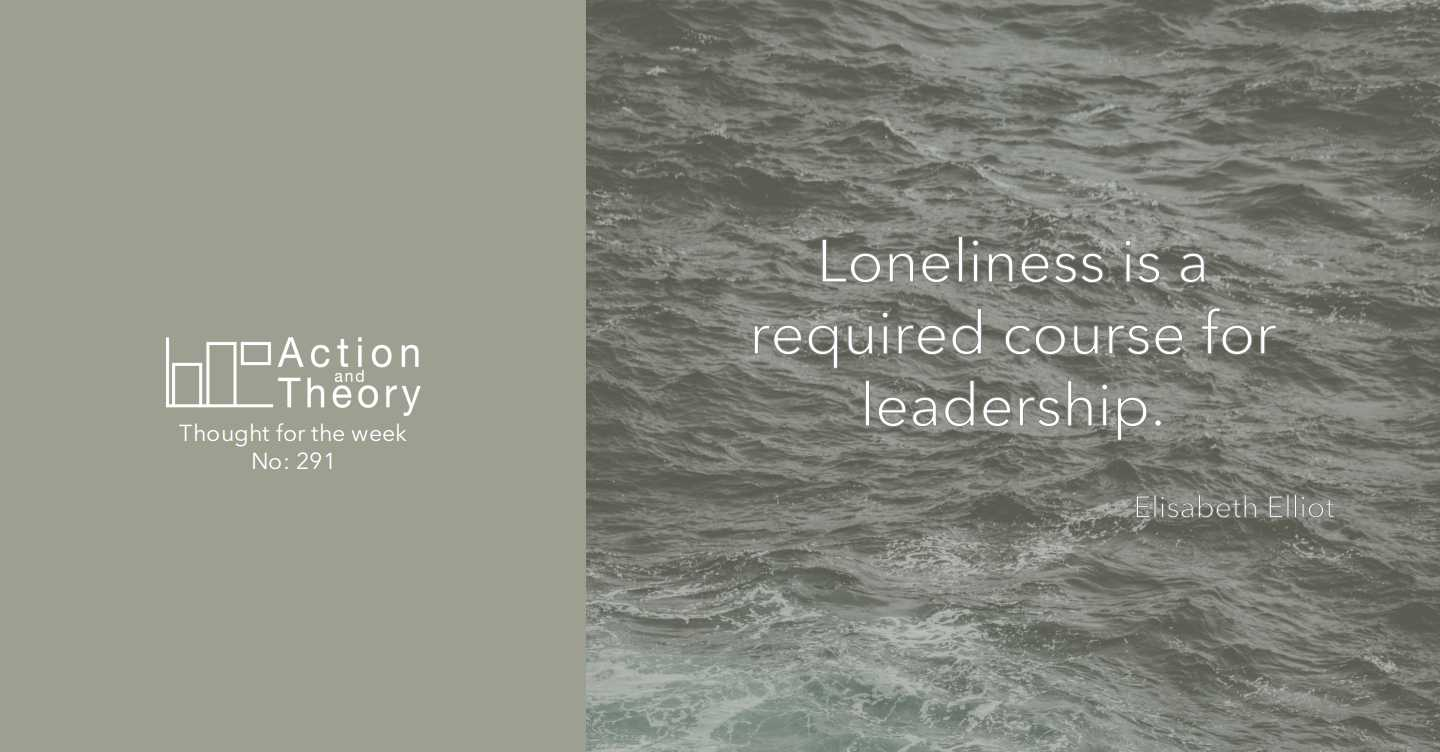 Loneliness is a required course for leadership