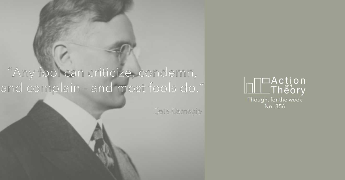 Dale Carnegie's view on what most fools do